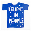 Believe in people